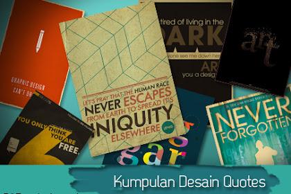 Kumpulan Desain Quotes Keren, Untuk Pandangan Gres Nih Gan