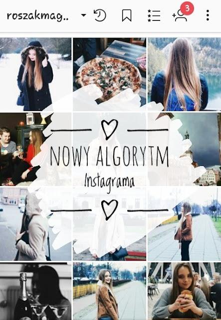 nowy algorytm instagrama