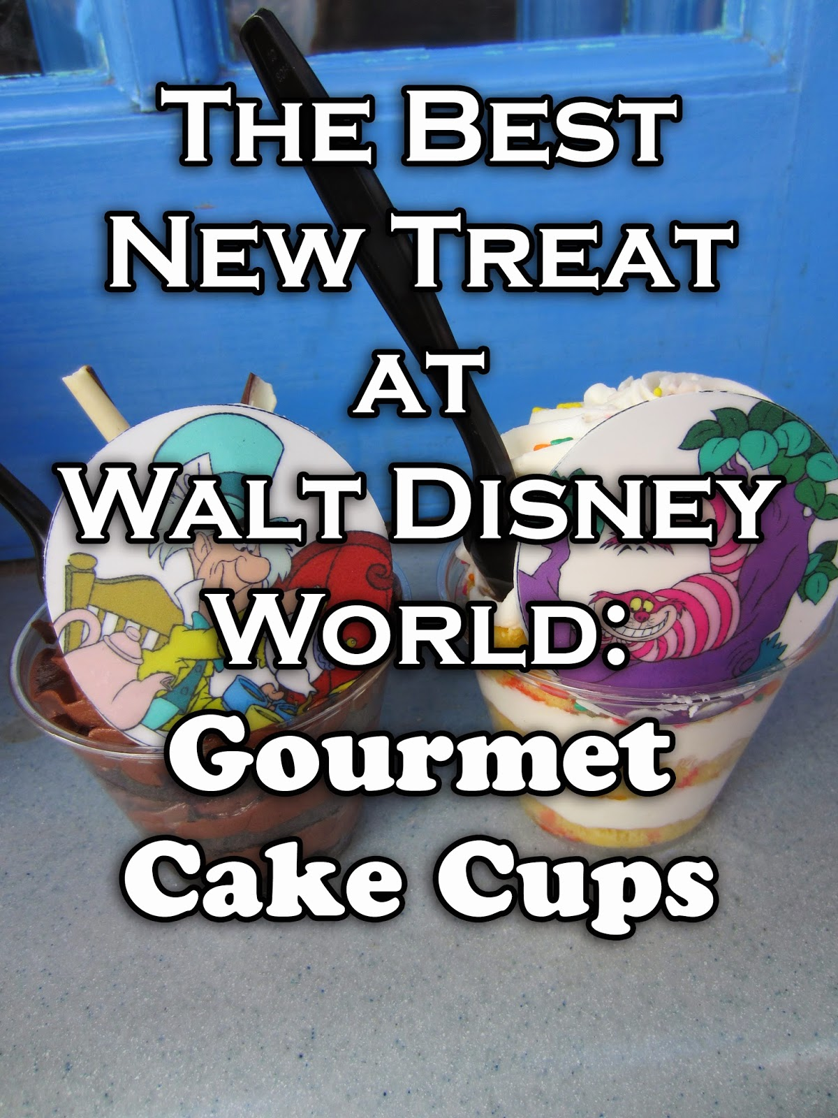 It's A Disney World After All: Dining Review: Cake Cups at ...