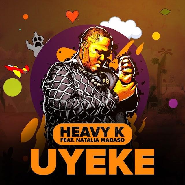 Heavy-K ft.Natalia Mabaso - Uyeke (Afro Beat) Baixar .mp3
