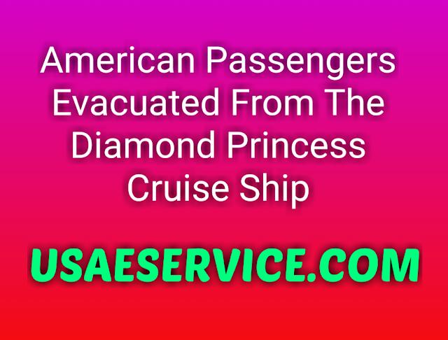 American Passengers Evacuated From The Diamond Princess Cruise Ship