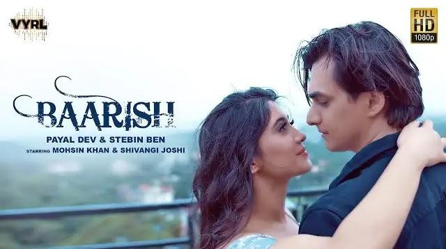 Payal Dev - Baarish Full Song Lyrics