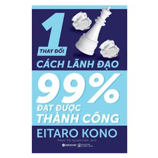 Thay Đổi 1% Cách Lãnh Đạo - 99% Đạt Được Thành Công ebook PDF EPUB AWZ3 PRC MOBI