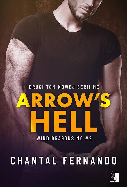 """Chantal Fernando """"Arrow's Hell"""" która swoją premierę mieć będzie 16.06.2020 z nakładu Wydawnictwa NieZwykłego"""