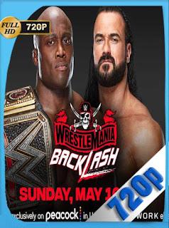 WWE: WrestleMania Backlash (2021) HD [720p] Latino [GoogleDrive] PGD