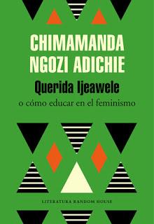 Querida Ijeawele [Chimamanda Ngozi Adichie]