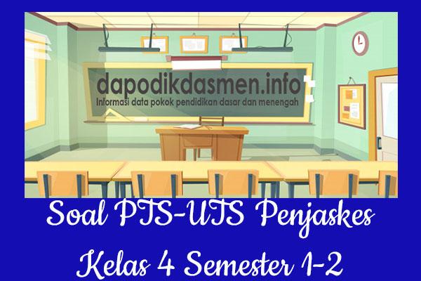 Soal PTS UTS Penjaskes Kelas 4 Semester 2 SD MI Tahun 2019-2020