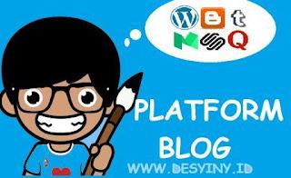 Memilih Platform Blog Beserta Kelebihannya
