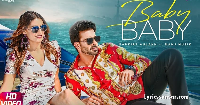 Mankirt Aulakh - Baby Baby Lyrics
