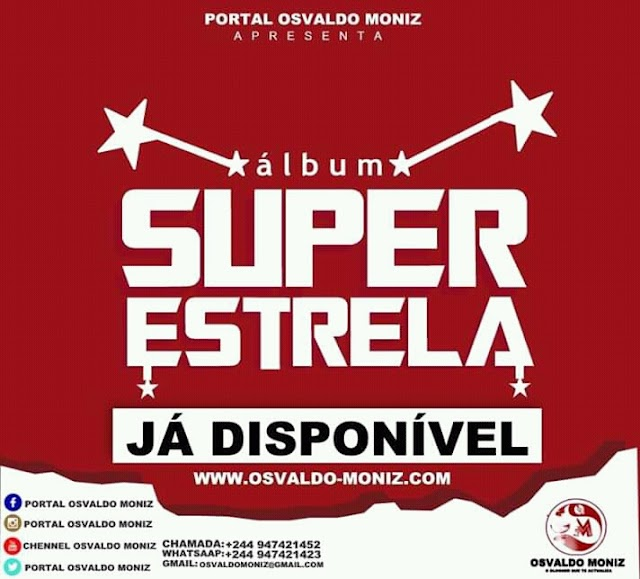 Osvaldo Moniz - Super Estrela (Álbum) [Download]