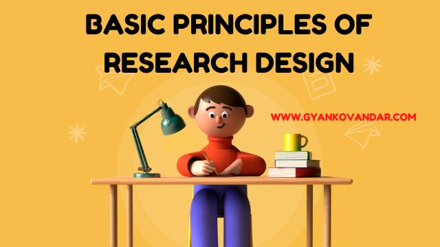 Basic principles of research design