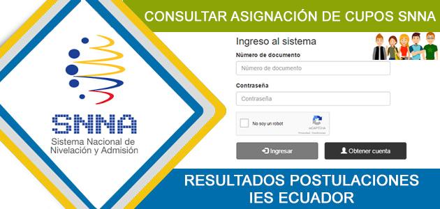 Consultar Asignación de Cupos SNNA 2017 - Resultados de Postulaciones Universidades e Institutos Ecuador