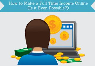 How to Make a Full-Time Income Working Online