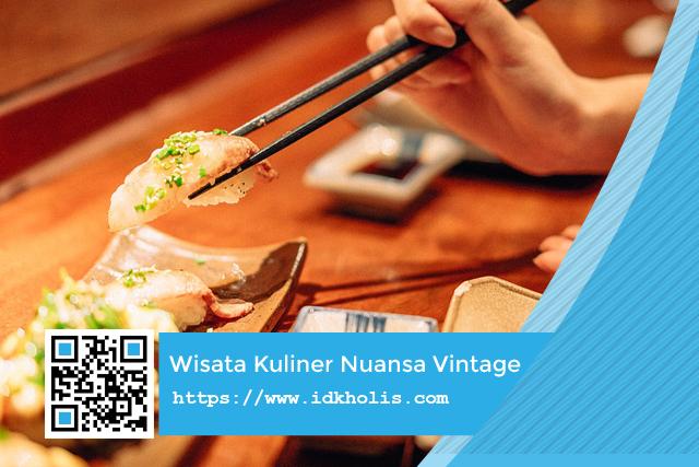 Tempat Wisata Kuliner Bernuansa Vintage di Jakarta