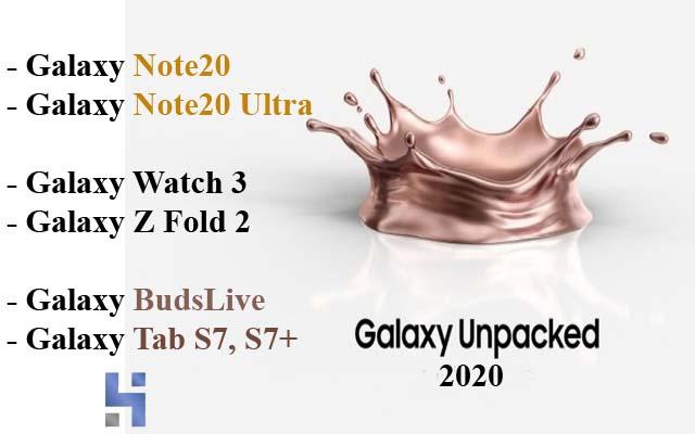 مؤتمر سامسونج الثاني لعام 2020 Galaxy Unpacked وأحدث الاجهزة,مؤتمر سامسونج الثاني,جالاكسي نوت 20,جالاكسي نوت 20 الترا,هاتف جالاكسي نوت 20,سعر هاتف جالاكسي نوت 20,هاتف  Galaxy Note20,سعر هاتف  Galaxy Note20,سعر Galaxy Note20,الساعه الذكيه Galaxy Watch 3,سماعة سامسونج Galaxy Buds Live,جالاكسي تاب الجديد,Galaxy Tab S7, S7+,هاتف Galaxy Z Fold 2,Galaxy Note20,Galaxy Note20 Ultra, Galaxy Z Fold 2, Galaxy Watch 3,Galaxy BudsLive,Galaxy Tab S7, S7+,