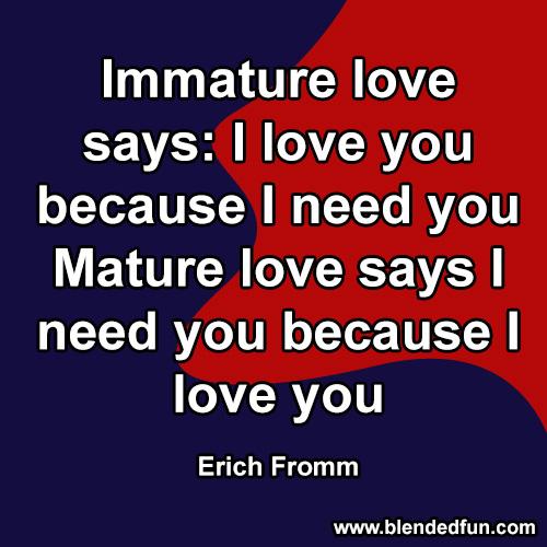 Erich fromm immature love mature love