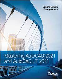 [PDF] Mastering AutoCAD 2021 And AutoCAD LT 2021 Free Download