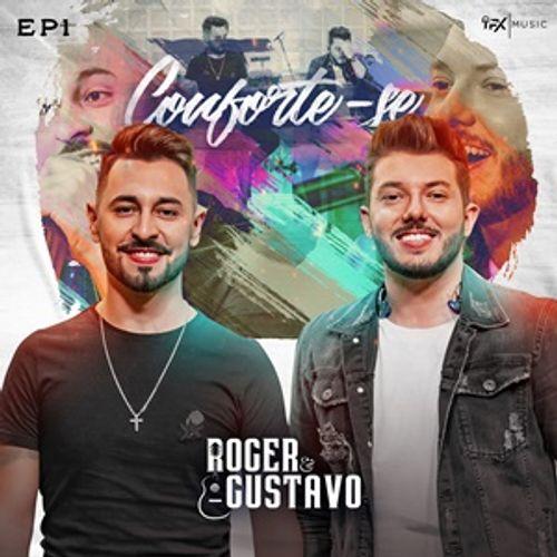 Roger & Gustavo - Conforte-se - Promocional - 2020