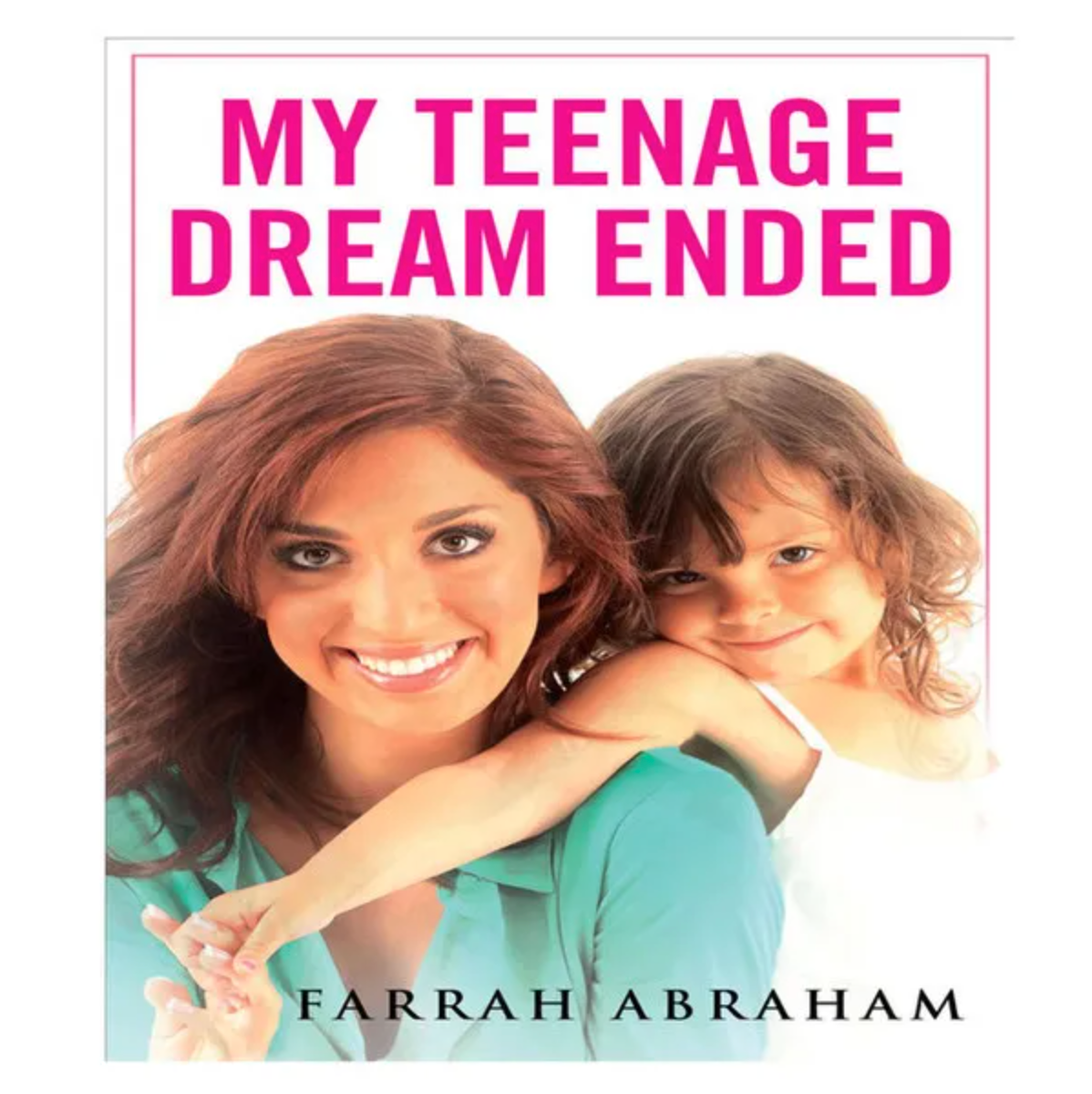 Farrah Abraham's 'My Teenage Dream Ended' album cover