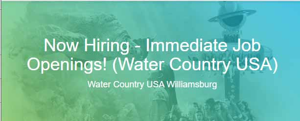 Jobs Opening in Water Country USA
