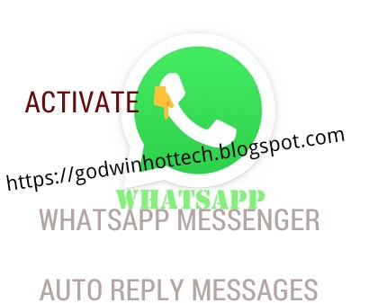 ENABLE AUTO REPLY MESSAGES ON ANY TYPE OF WHATSAPP MESSENGER