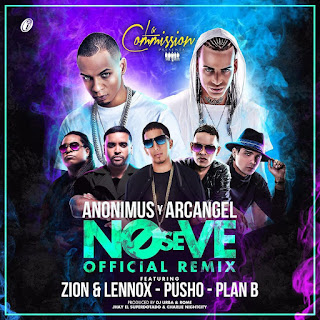 Anonimus Ft. Arcangel, Zion y Lennox, Pusho Y Plan B – No Se Ve (Official Remix)