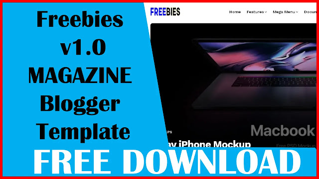 Download Freebies v1.0 | Responsive News and Magazine Blogger/Blogspot Template