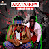 Download Music Mp3 :  KEY BABA FT BENUE BOY _ AKATANKPA