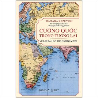 Cường Quốc Trong Tương Lai – Vẽ Lại Bản Đồ Thế Giới Năm 2030 ebook PDF-EPUB-AWZ3-PRC-MOBI