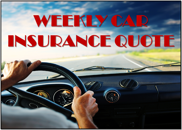 Weekly Car Insurance Quote, Auto Insurance for a Week