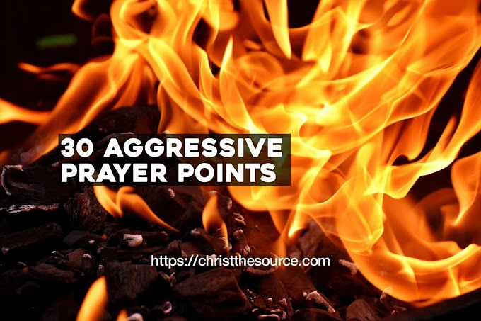 30 Aggressive Prayer Points