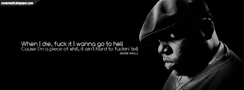 Biggie Smalls Quote Facebook Timeline Cover