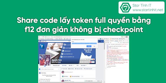 Share code lấy token full quyền bằng f12 đơn giản không bị checkpoint