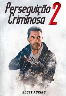 Perseguição Criminosa 2 Dublado Online
