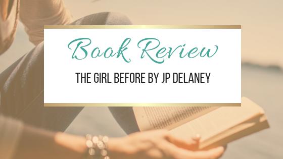 书评:以前的女孩JP Delaney