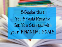 5 Great Books to Read for your financial goals