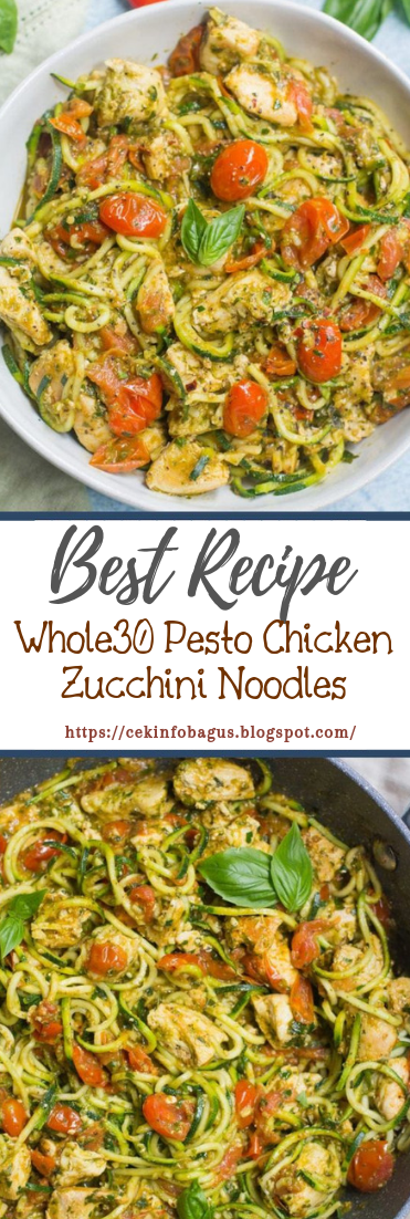 Whole30 Pesto Chicken Zucchini Noodles #healthyfood #dietketo
