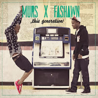 this generation murs and fashawn
