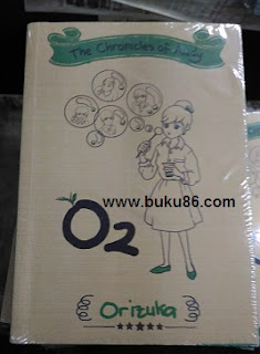 Novel The Chronicles of Audy O2 By Orizuka