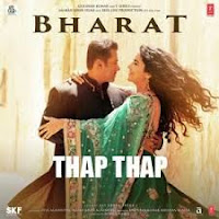 Thap Thap Lyrics - Bharat - Sukhwinder Singh