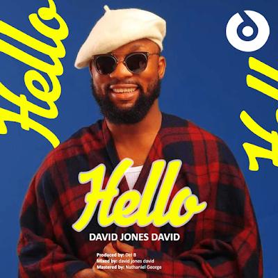 MP3: David Jones David- HELLO (prod. by Del B)