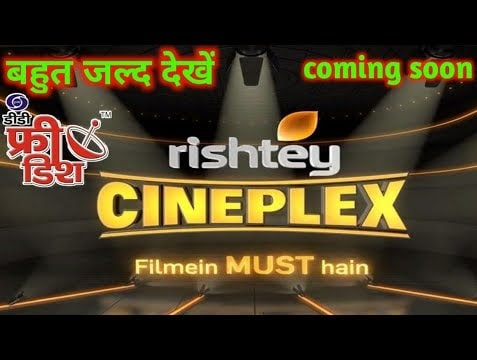 Rishtey Cineplex Frequency on DD Freedish, Rishtey Cineplex Channel Number