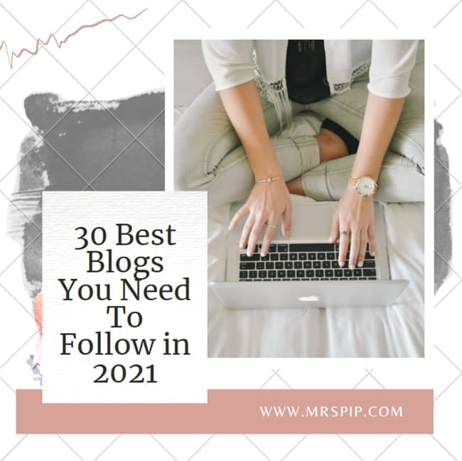 30 Best Blogs You Need To Follow in 2021