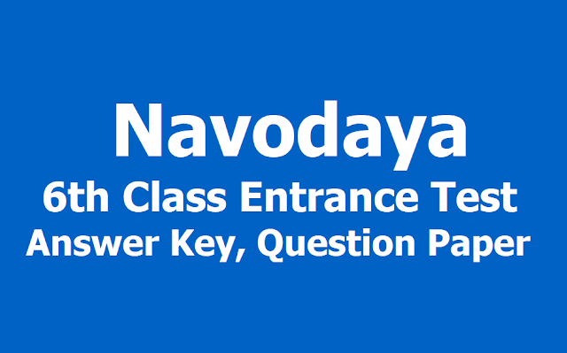 Navodaya 6th Class Entrance Test 2019 Answer Key, Question Paper download