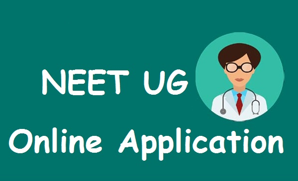 National Eligibility cum Entrance Test UG Online Application