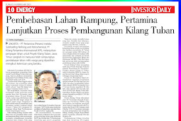 Land Acquisition Completed, Pertamina Continues the Tuban Refinery