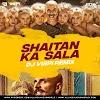 Shaitan Ka Saala (Bala Bala) - Housefull 4 - DJ Vispi Remix