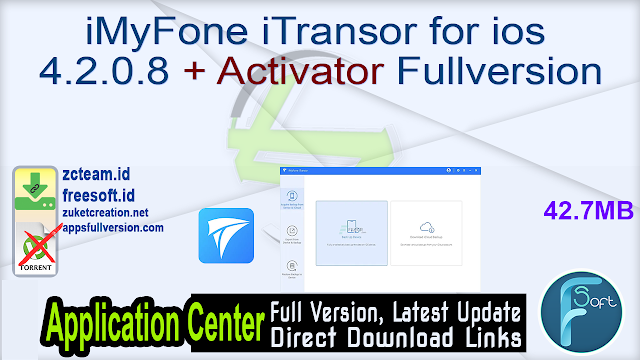 iMyFone iTransor for ios 4.2.0.8 + Activator Fullversion