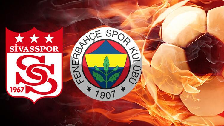 Sivasspor - Fenerbahçe maçını canlı izle