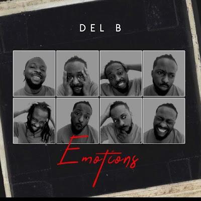 Del B – Emotions Mp3 Free Download